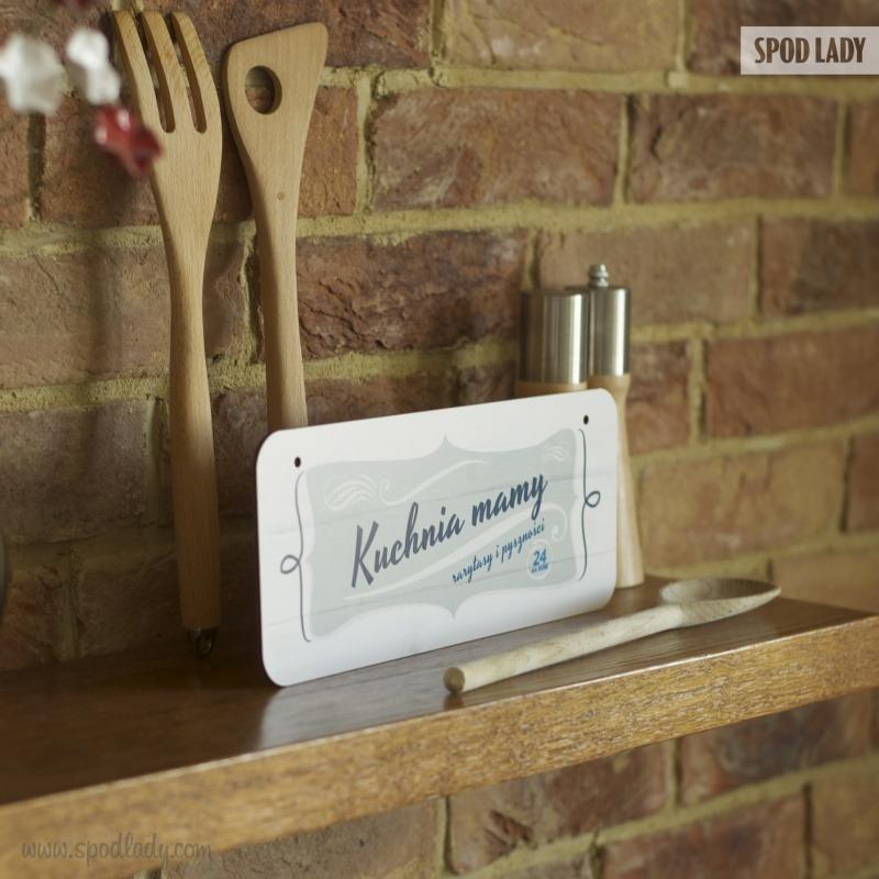 Prezent dla mamy, miłośniczki gotowania. Sympatyczna tabliczka na upominek.