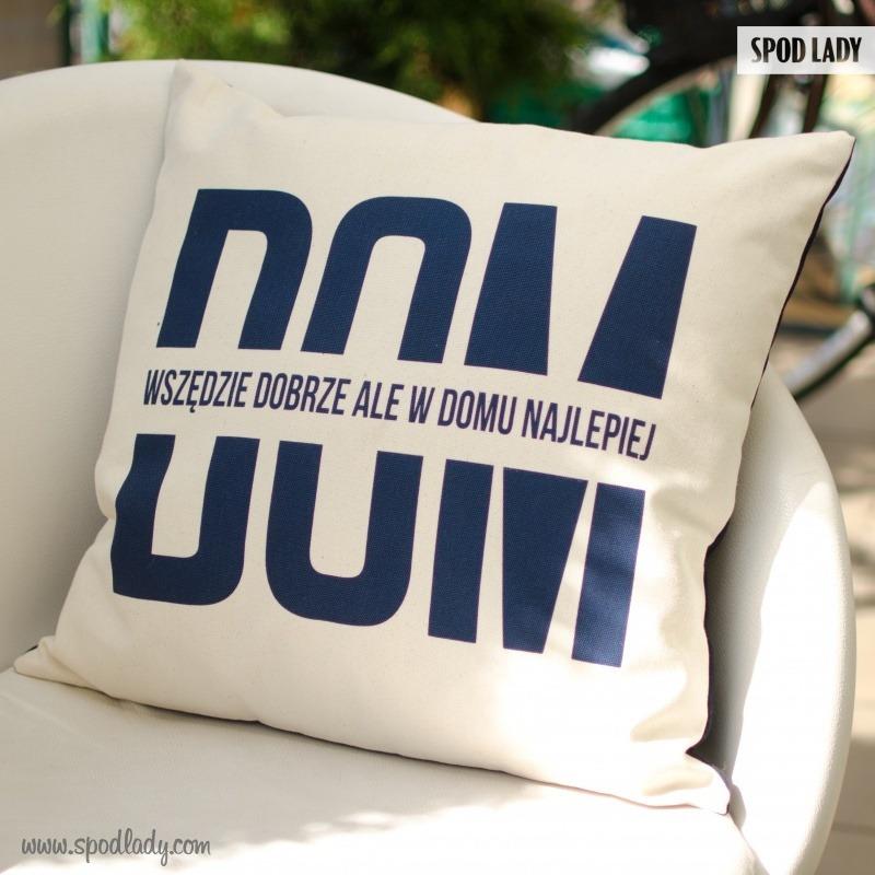 Poduszka dla prawdziwego domatora. Sympatyczny upominek.