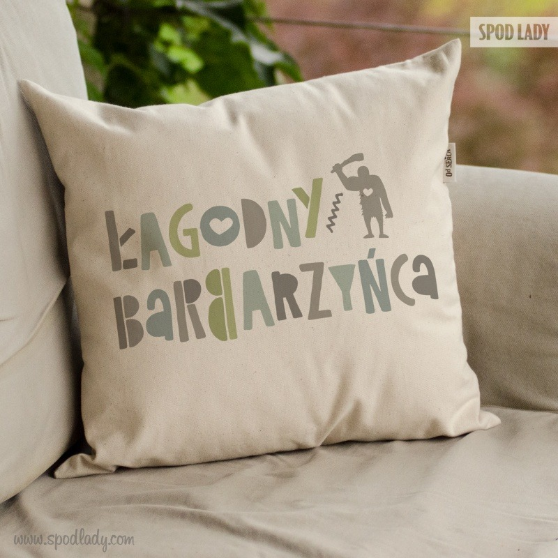 Poduszka dla mężczyzny: Łagodny barbarzyńca. Śmieszny upominek.