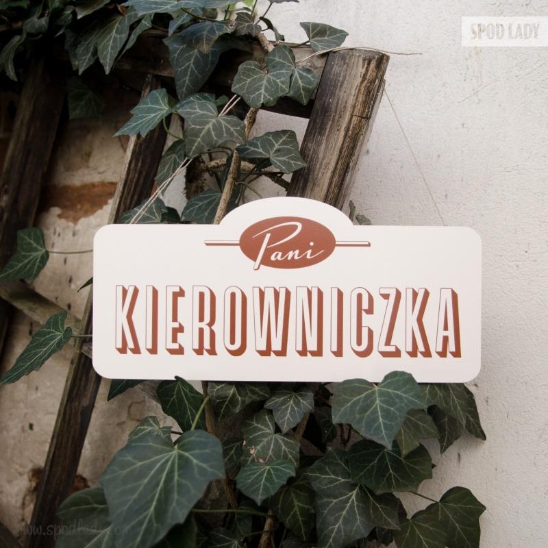 Zabawna tabliczka dla Pani Kierowniczki.