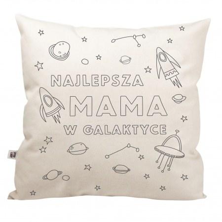 """Poduszka """"Najlepsza mama w galaktyce"""" do kolorowania"""