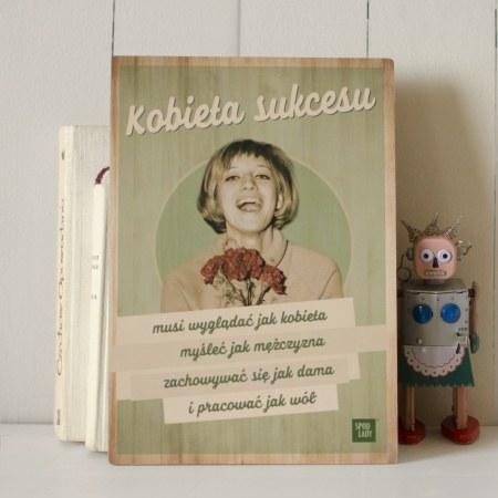 """Tabliczka drewniana """"Kobieta sukcesu"""""""