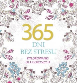 365 dni bez stresu - kolorowanki dla doros³ych