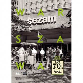 Album Warszawa lata 70.