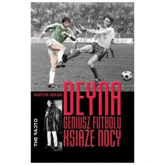 "Ksi��ka ""Deyna. Geniusz futbolu, ksi��� nocy"""