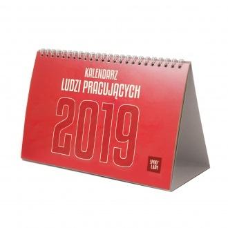 Kalendarz Ludzi Pracujących 2019 - na biurko