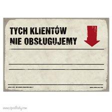 """Tablica """"Tych klientów nie obs³ugujemy"""""""