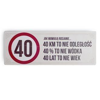 """Tabliczka drewniana """"40 lat"""""""