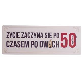 """Tabliczka drewniana """"¯ycie po 50-tce"""""""