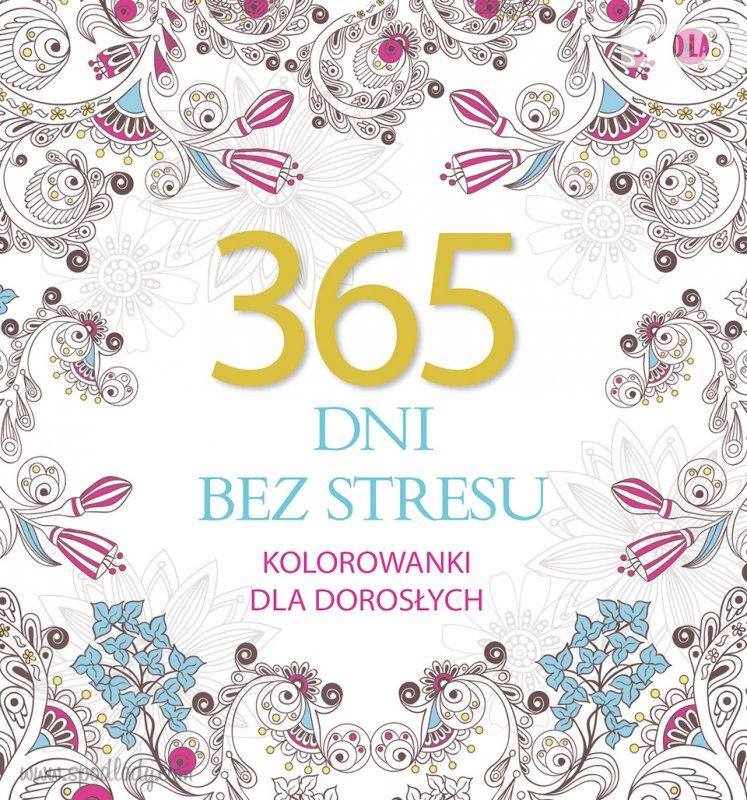 365 dni bez stresu - kolorowanki dla dorosłych