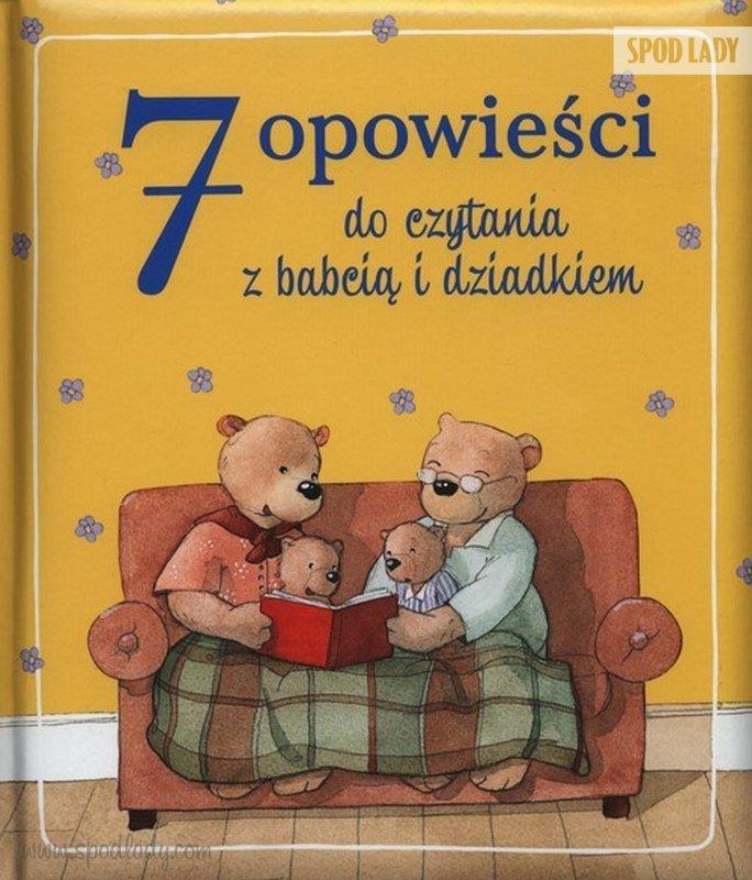 7 opowie¶ci do czytania z babci±