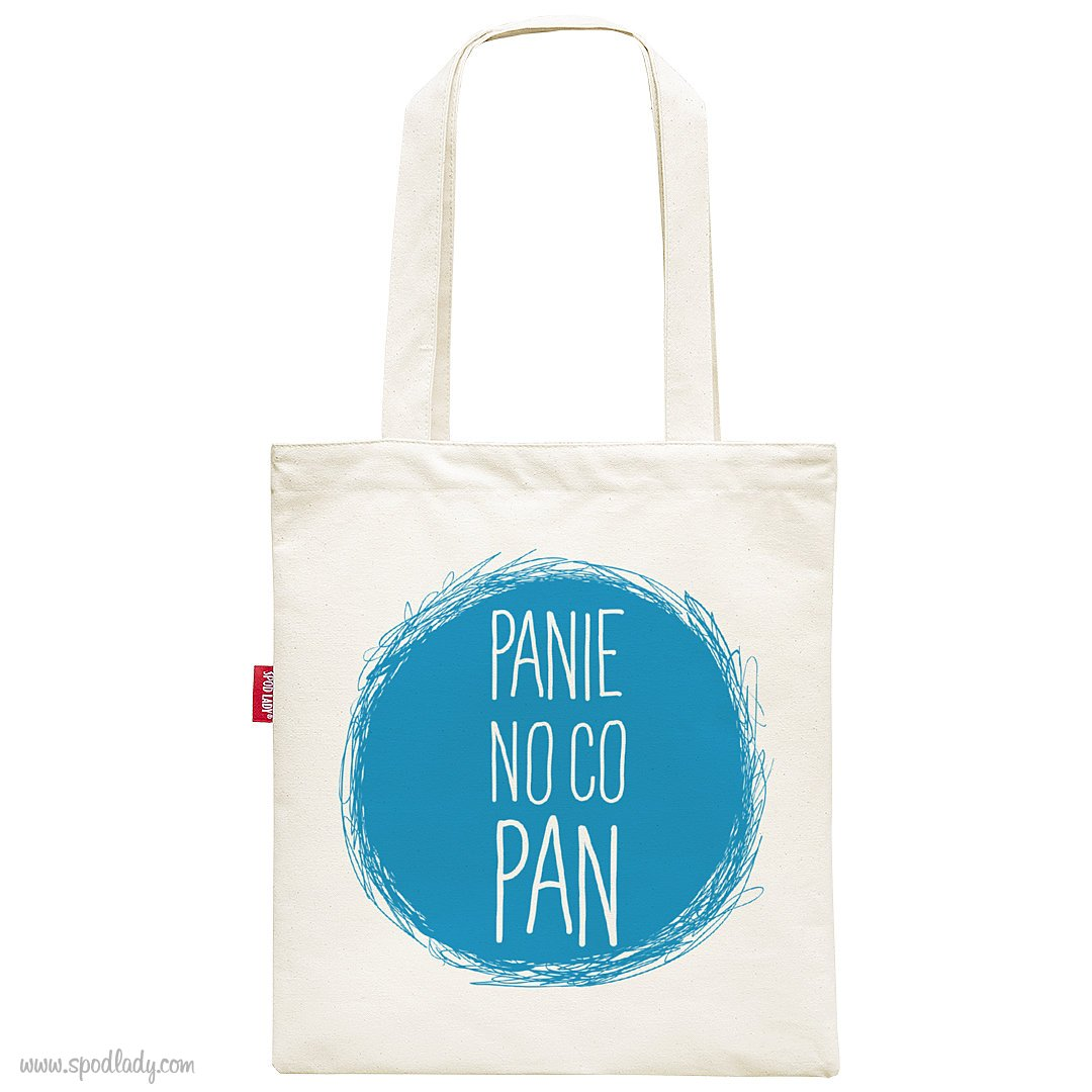 "Torba ""Panie no co Pan"""