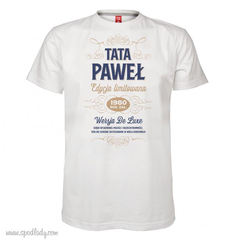 """Koszulka z imieniem """"Tata - edycja limitowana"""""""