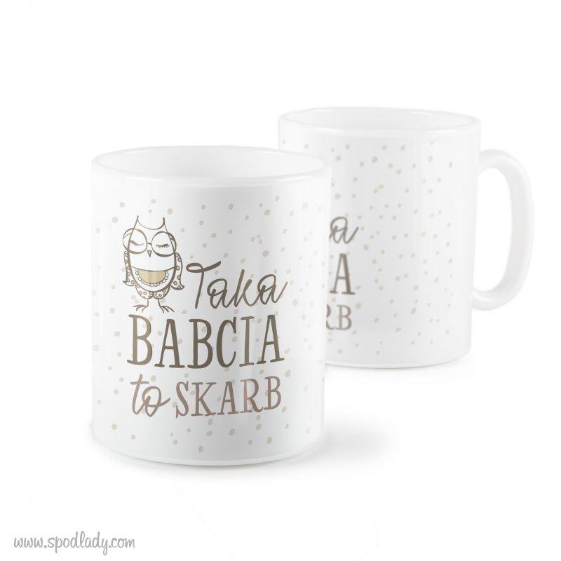 """Kubek """"Taka babcia to skarb"""""""
