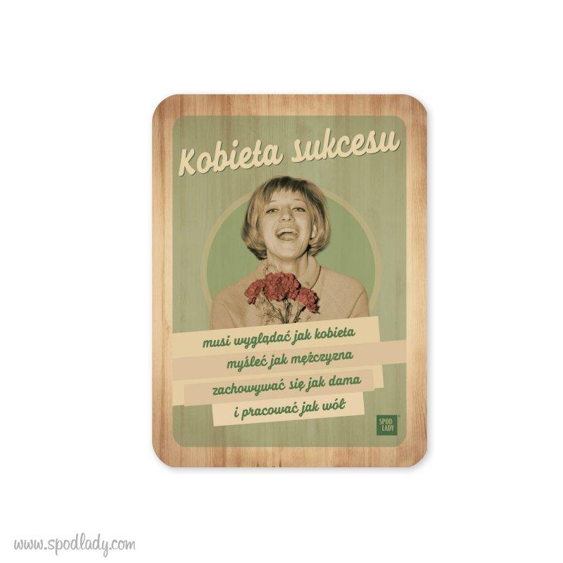 """Magnes drewniany """"Kobieta sukcesu"""""""