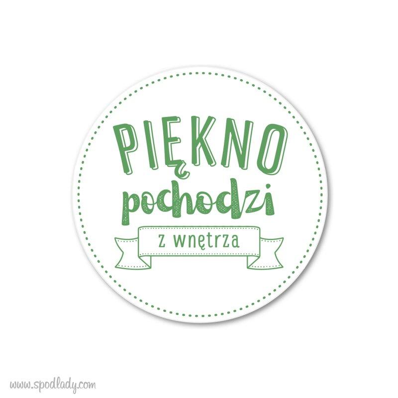 """Magnes drewniany """"Piêkno pochodzi z wnêtrza"""""""