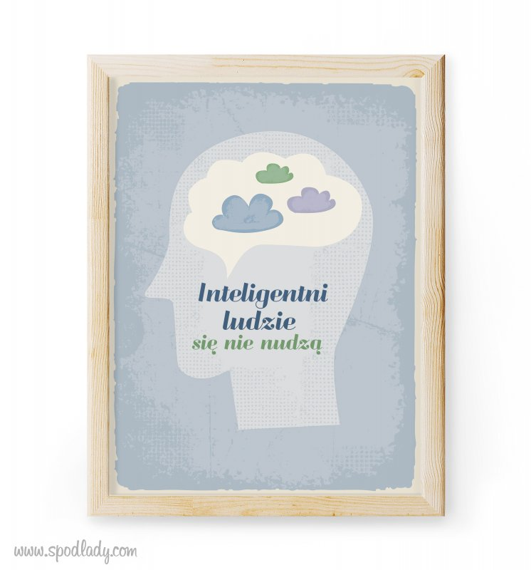 "Plakat ""Ludzie inteligentni"""
