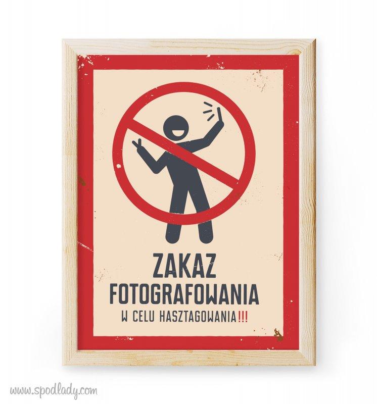 """Plakat """"Zakaz fotografowania"""""""