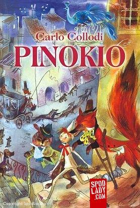 Pinokio. Przygody drewnianego pajaca