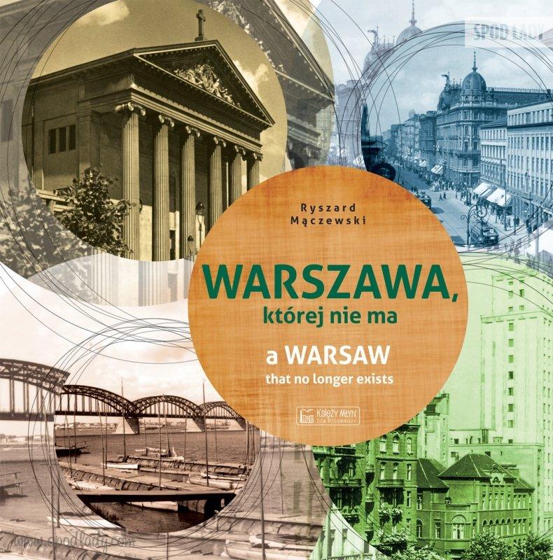"""Ksi±¿ka """"Warszawa, której nie ma"""""""